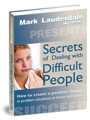 """Secrets of Dealing with Difficult People"""